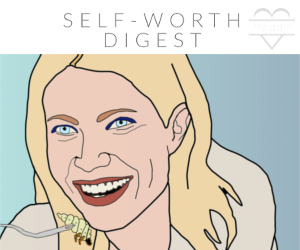 Self Worth Digest